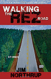 Walking the Rez Road: Stories, 20th Anniversary Edition