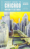 Pocket Guide to Chicago Architecture (Third Edition)