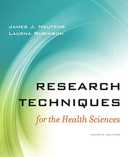 Research Techniques for the Health Sciences (4th Edition)