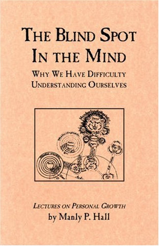 Blind Spot in the Mind: Lectures on Personal Growth (Search for Reality, Part 7)