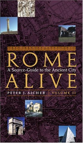Rome Alive: A Source-Guide to the Ancient City, Volume 2