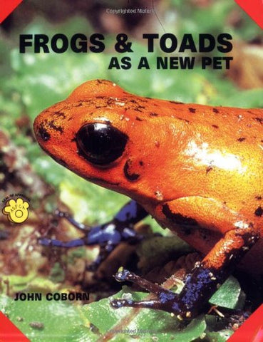 Frogs and Toads As a New Pet (As a New Pet Series)