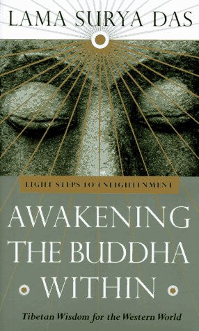 Awakening the Buddha Within: Tibetan Wisdom for the Western World