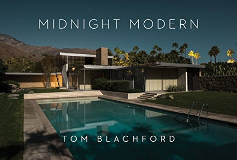 Midnight Modern: Palm Springs Under the Full Moon