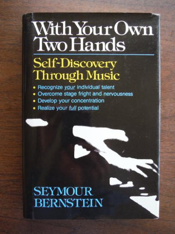 With Your Own Two Hands Self-Discovery Through Music