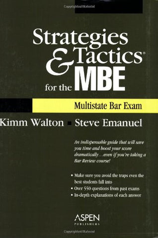 Strategies & Tactics for the MBE (Multistate Bar Exam)
