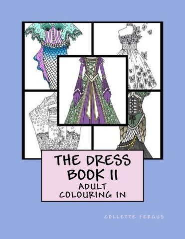 The Dress Book II (Collette's Dresses) (Volume 2)