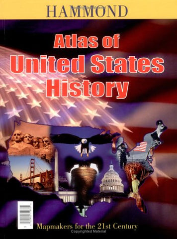 Hammond Atlas of United States History With Our Presidents Smart Chart