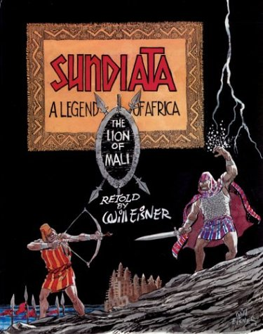 Sundiata: A Legend of Africa