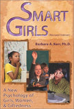 Smart Girls: A New Psychology of Girls, Women, and Giftedness (Revised Edition)