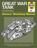 Great War Tank: 1915-1945 (all models) (Owners' Workshop Manual)