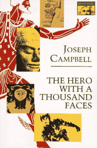 The Hero with a Thousand Faces (Bollingen Series, No. 17)