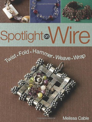 Spotlight On Wire
