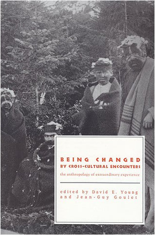 Being Changed by Cross-Cultural Encounters: The Anthropology of Extraordinary Experience