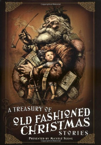 A Treasury of Old-Fashioned Christmas Stories