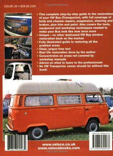 How to restore Volkswagen (bay window) Bus: YOUR step-by-step illustrated guide to body and interior restoration (Enthusiast's Restoration M