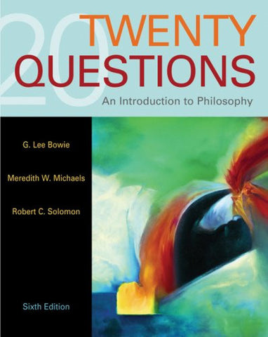 Twenty Questions: An Introduction to Philosophy (Available Titles CengageNOW)