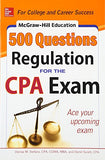 McGraw-Hill Education 500 Regulation Questions for the CPA Exam (McGraw-Hill's 500 Questions)