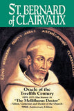 St. Bernard of Clairvaux: Oracle of the Twelfth Century