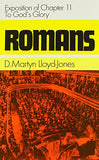 Romans: An Exposition of Chapter 11 to God's Glory