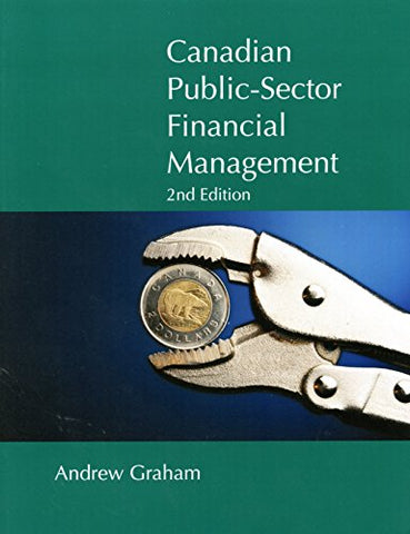 Canadian Public Sector Financial Management, Second Edition (Queen's Policy Studies Series)
