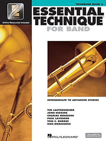 Essential Technique for Band - Intermediate to Advanced Studies: Trombone