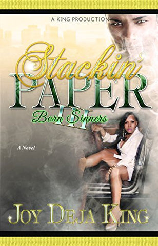 Stackin' Paper Part 3...Born Sinners