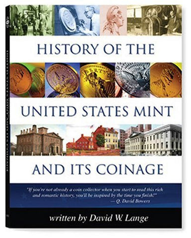 History of the U.S. Mint and Its Coinage (Red Book)