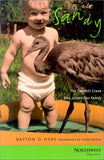 Sandy: The Sandhill Crane Who Joined Our Family (Northwest Reprints (Paperback))