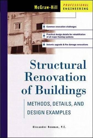 Structural Renovation of Buildings: Methods, Details, & Design Examples