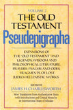 "The Old Testament Pseudepigrapha, Volume 2: Expansions of the ""Old Testament"" and Legends, Wisdom and Philosophical Literature, Prayers, Psa"