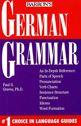 German Grammar (Barron's Grammar Series)
