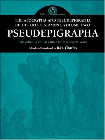 The Apocrypha and Pseudepigrapha of the Old Testament, Volume Two