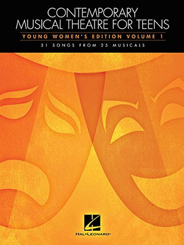 Contemporary Musical Theatre For Teens - Young Women'S Edition Volume 1