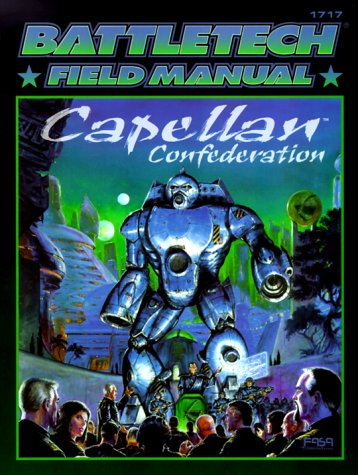 Classic Battletech: Field Manual: Capellan Confederation (FAS1717)
