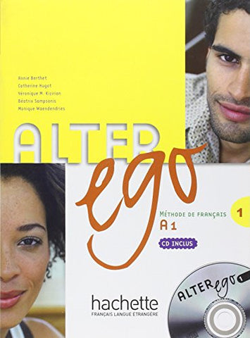 Alter Ego Level One Textbook with CD (French Edition)