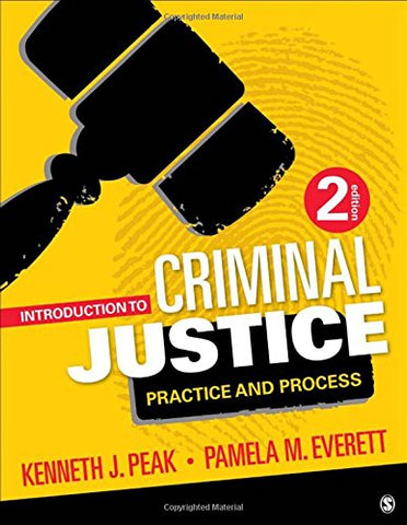 Introduction to Criminal Justice: Practice and Process