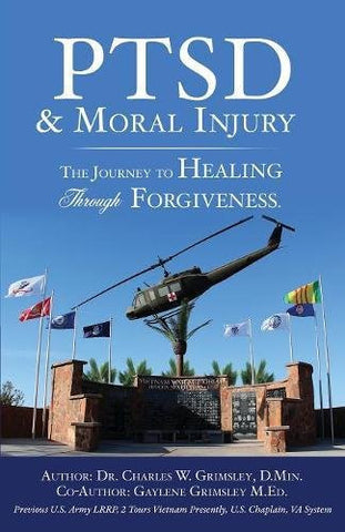 Ptsd & Moral Injury: The Journey to Healing Through Forgiveness