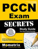 PCCN Exam Secrets Study Guide: PCCN Test Review for the Progressive Care Certified Nurse Exam
