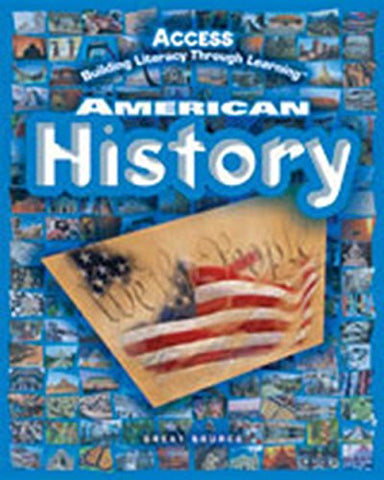 Access American History, Building Literacy Through Learning- Student Activity Journal