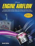 Engine Airflow HP1537: A Practical Guide to Airflow Theory, Parts Testing, Flow Bench Testing and Analy zing Data to Increase Performance fo