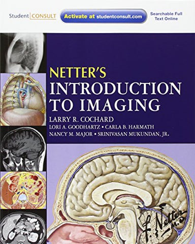 Netter's Introduction to Imaging: with Student Consult Access, 1e (Netter Basic Science)