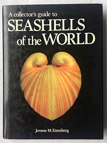 A Collector's Guide to Seashells of the World