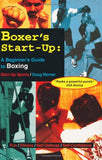Boxer's Start-Up: A Beginner's Guide to Boxing (Start-Up Sports series)