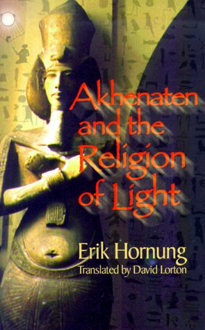 Akhenaten and the Religion of Light