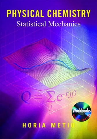 Physical Chemistry: Statistical Mechanics