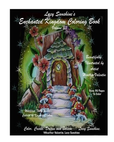 Lacy Sunshine's Enchanted Kingdom Coloring Book Volume 33: Hidden Keys and Gems Magical Lands, Dragons, Fairies Adult Coloring Book by Heath