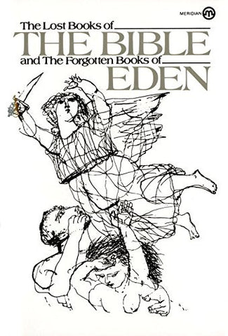 The Lost Books of the Bible and the Forgotten Books of Eden (Meridian)