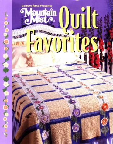 Mountain Mist, Quilt Favorites (For the Love of Quilting)