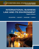 International Business Law and Its Environment, Eighth Edition (South-Western Legal Studies in Business Academic Series)